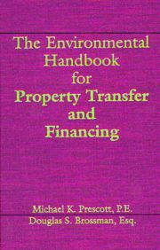 The Environmental Handbook for Property Transfer and Financing