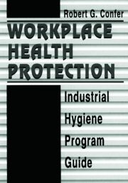 Workplace Health Protection: Industrial Hygiene Program Guide
