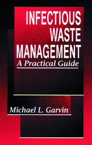 Infectious Waste Management: A Practical Guide