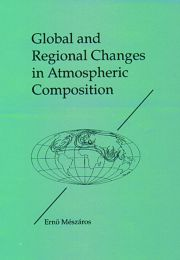 Global and Regional Changes in Atmospheric Composition