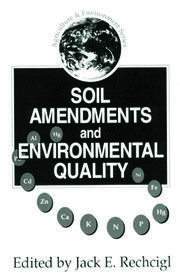 Soil Amendments and Environmental Quality - 1st Edition book cover