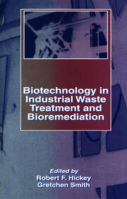 Biotechnology in Industrial Waste Treatment and Bioremediation - 1st Edition book cover