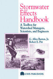 Stormwater Effects Handbook: A Toolbox for Watershed Managers, Scientists, and Engineers