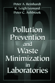 Pollution Prevention and Waste Minimization in Laboratories