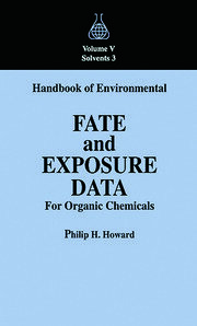 Handbook of Environmental Fate and Exposure Data For Organic Chemicals, Volume V