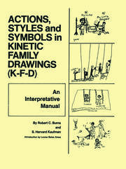 Action, Styles, And Symbols In Kinetic Family Drawings Kfd - 1st Edition book cover