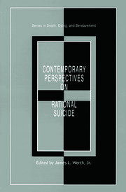 Contemporary Perspectives on Rational Suicide - 1st Edition book cover