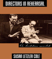 Directors in Rehearsal - 1st Edition book cover