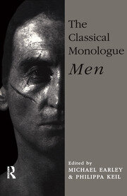 The Classical Monologue (M) - 1st Edition book cover