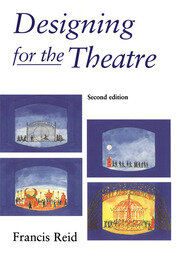 Designing for the Theatre - 2nd Edition book cover
