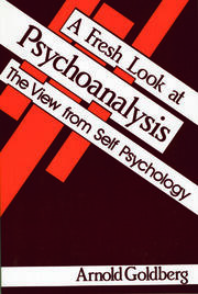 A Fresh Look at Psychoanalysis - 1st Edition book cover