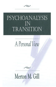 Psychoanalysis in Transition - 1st Edition book cover