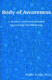 Body of Awareness - 1st Edition book cover