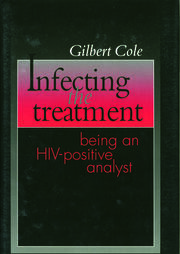 Infecting the Treatment - 1st Edition book cover