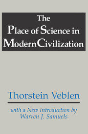 The Place of Science in Modern Civilization - 1st Edition book cover
