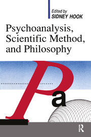 Psychoanalysis, Scientific Method and Philosophy - 1st Edition book cover