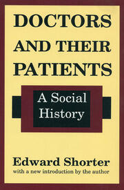 Doctors and Their Patients - 1st Edition book cover