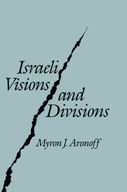 Israeli Visions and Divisions - 1st Edition book cover