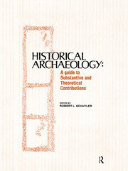 Historical Archaeology - 1st Edition book cover