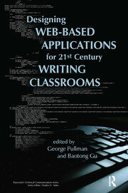 Designing Web-Based Applications for 21st Century Writing Classrooms - 1st Edition book cover
