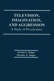Television, Imagination, and Aggression - 1st Edition book cover