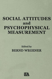 Social Attitudes and Psychophysical Measurement - 1st Edition book cover