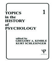 Topics in the History of Psychology - 1st Edition book cover