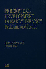 Perceptual Development in Early Infancy - 1st Edition book cover