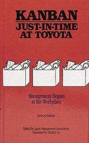 Kanban Just-in Time at Toyota: Management Begins at the Workplace