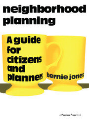Neighborhood Planning : A Guide for Citizens and Planners - 1st Edition book cover