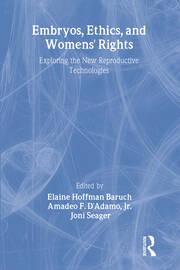 Embryos, Ethics, and Women's Rights - 1st Edition book cover