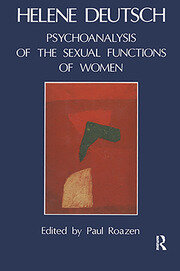 The Psychoanalysis of Sexual Functions of Women - 1st Edition book cover