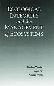 Ecological Integrity and the Management of Ecosystems - 1st Edition book cover