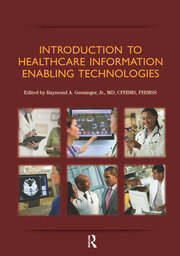 Introduction to Healthcare Information : Enabling Technologies - 1st Edition book cover