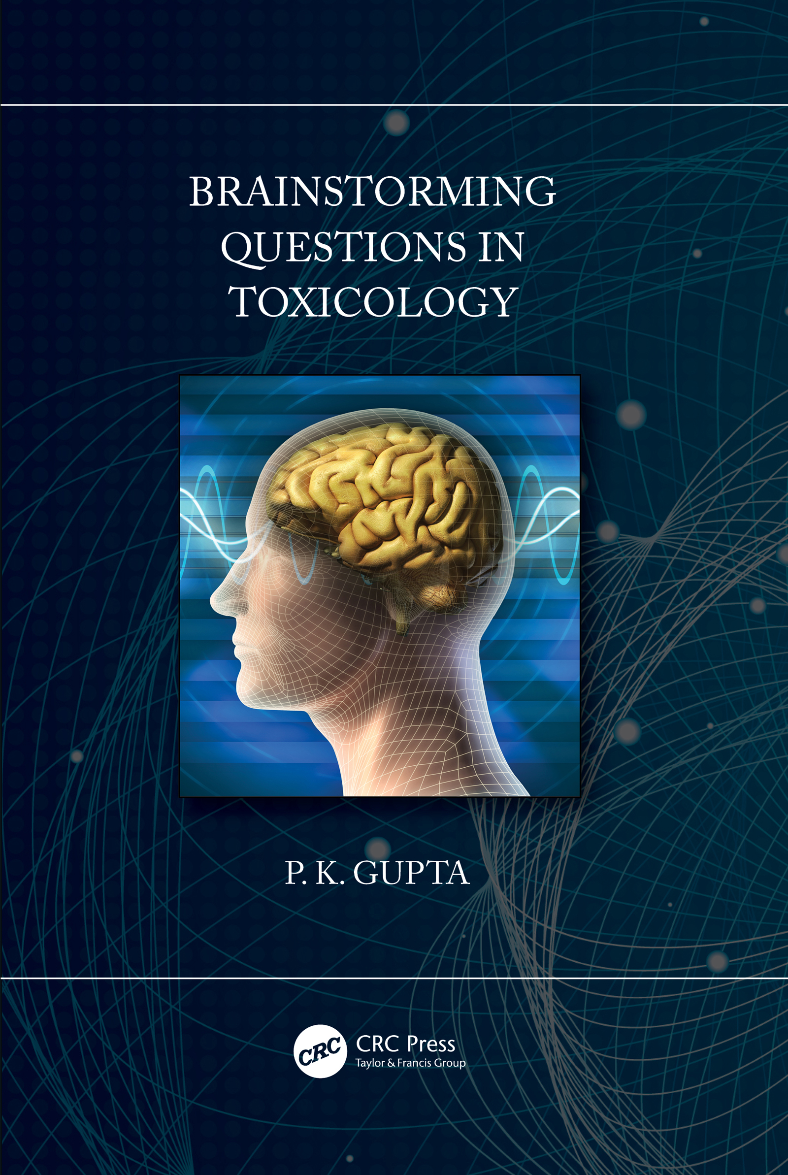 Brainstorming Questions in Toxicology -  1st Edition book cover