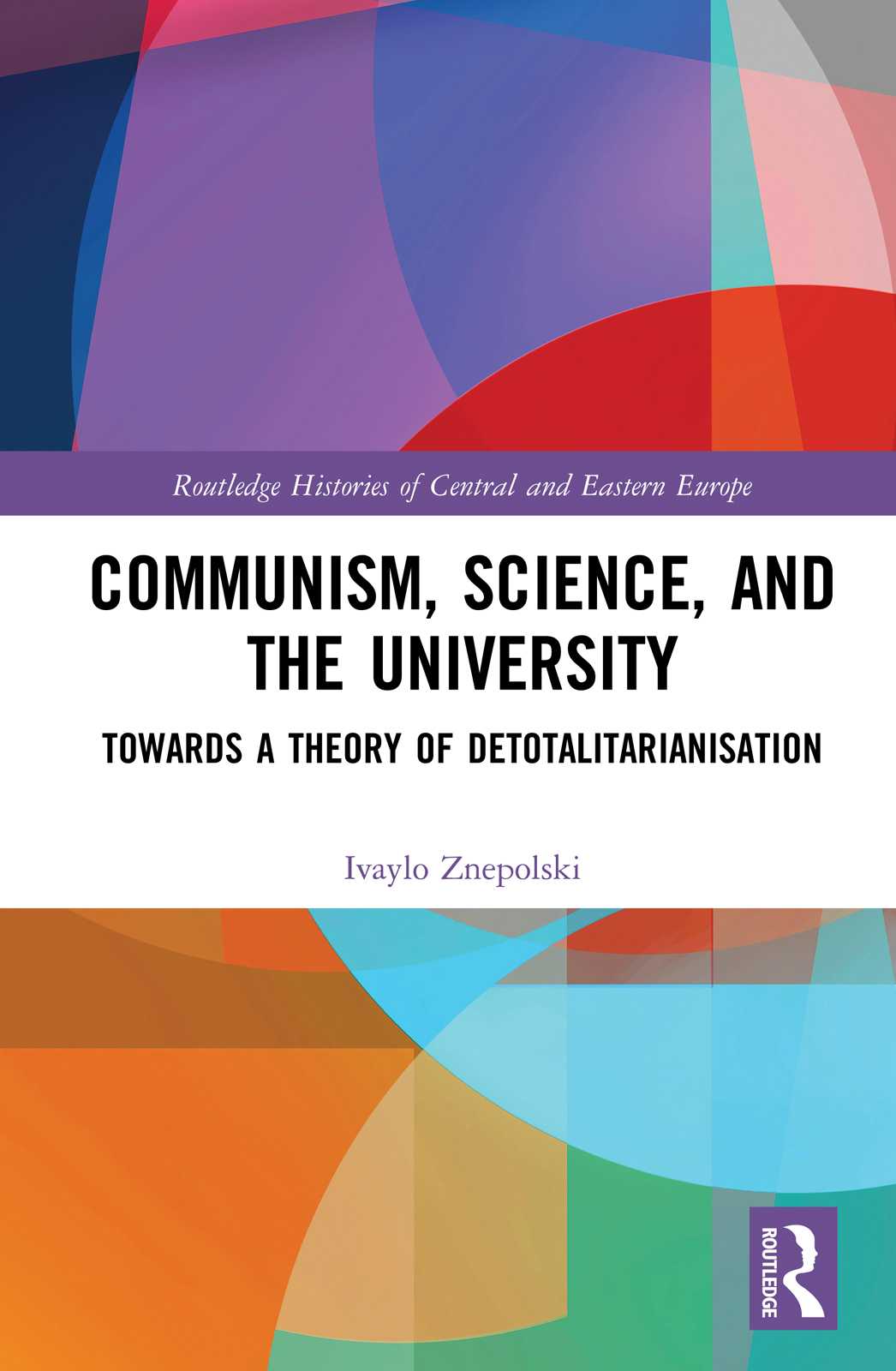 Communism, Science and the University -  1st Edition book cover