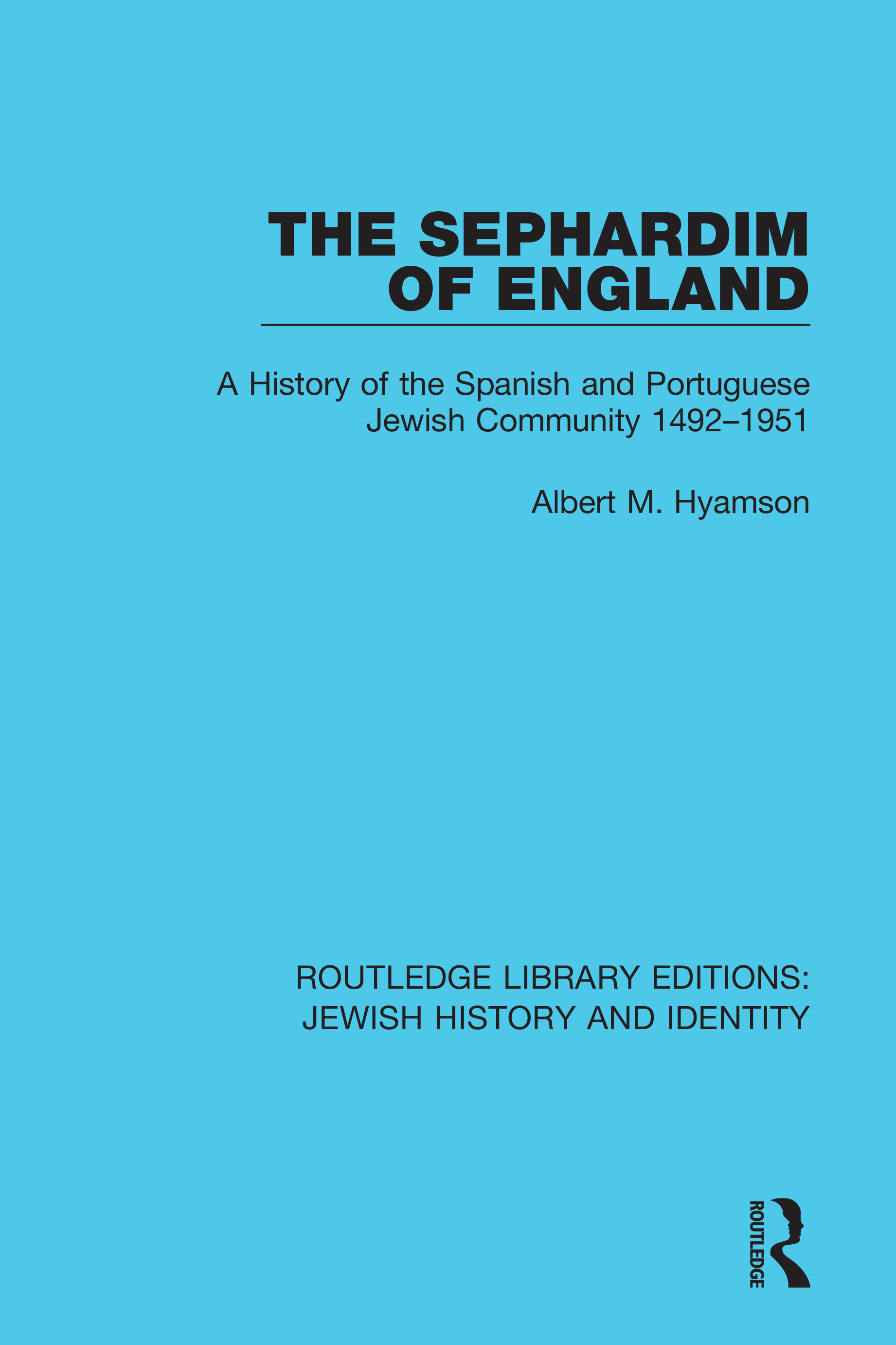 The Sephardim of England -  1st Edition book cover