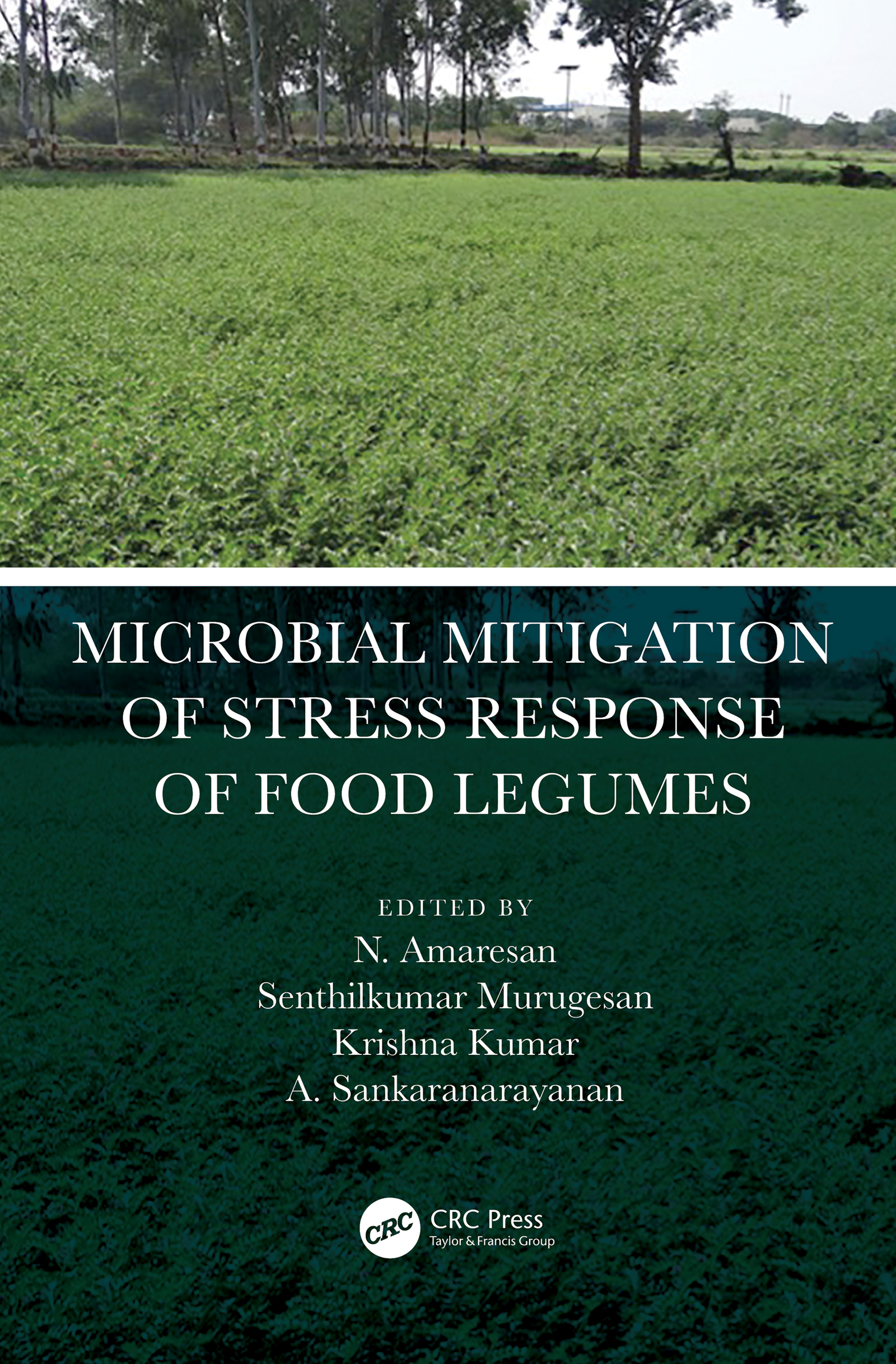 Microbial Mitigation of Stress Response of Food Legumes -  1st Edition book cover