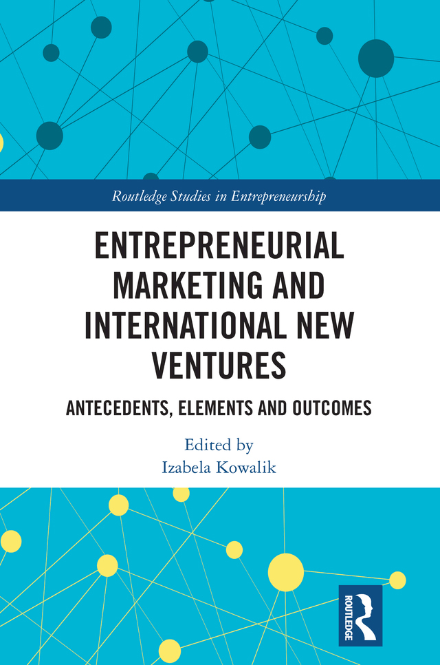 Entrepreneurial Marketing and International New Ventures -  1st Edition book cover