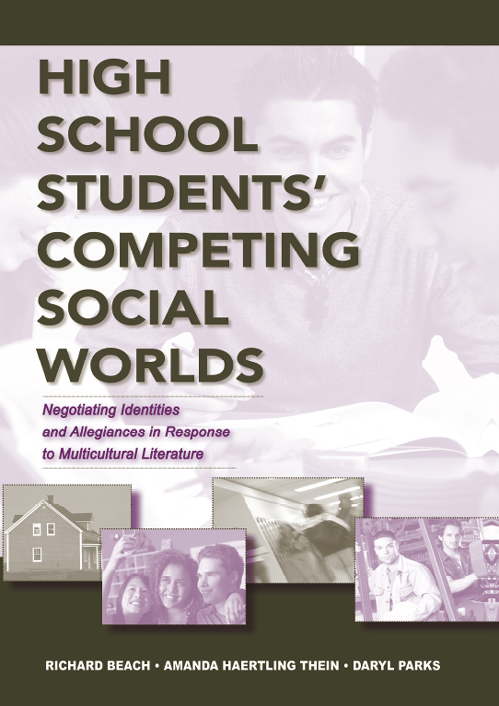 High School Students' Competing Social Worlds - 1st Edition book cover