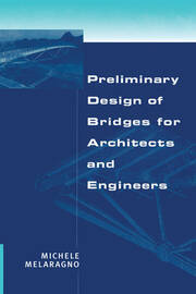 Preliminary Design of Bridges for Architects and Engineers - 1st Edition book cover