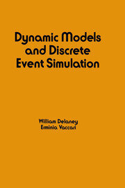 Dynamic Models and Discrete Event Simulation - 1st Edition book cover