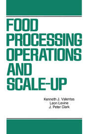 Food Processing Operations and Scale-up - 1st Edition book cover