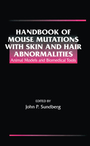 Handbook of Mouse Mutations with Skin and Hair Abnormalities - 1st Edition book cover
