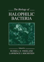 The Biology of Halophilic Bacteria - 1st Edition book cover