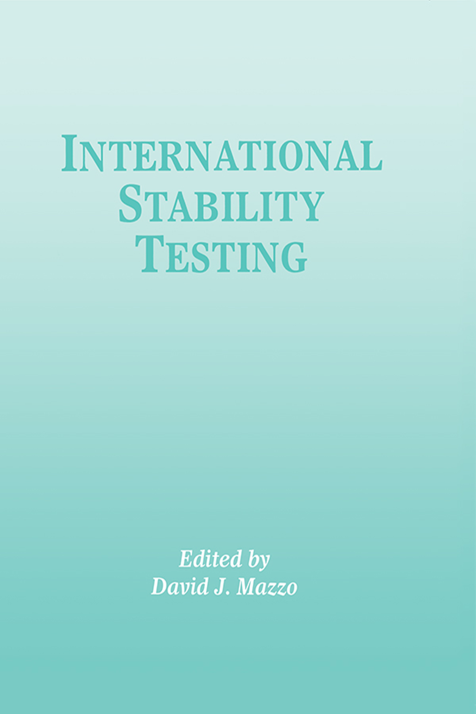 International Stability Testing - 1st Edition book cover
