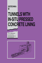 Tunnels with In-situ Pressed Concrete Lining - 1st Edition book cover