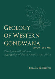 Geology of Western Gondwana (2000 - 500 Ma) - 1st Edition book cover