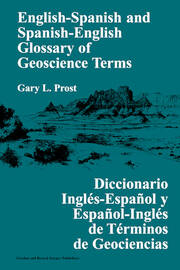 English-Spanish and Spanish-English Glossary of Geoscience Terms - 1st Edition book cover