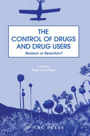 The Control of Drugs and Drug Users - 1st Edition book cover